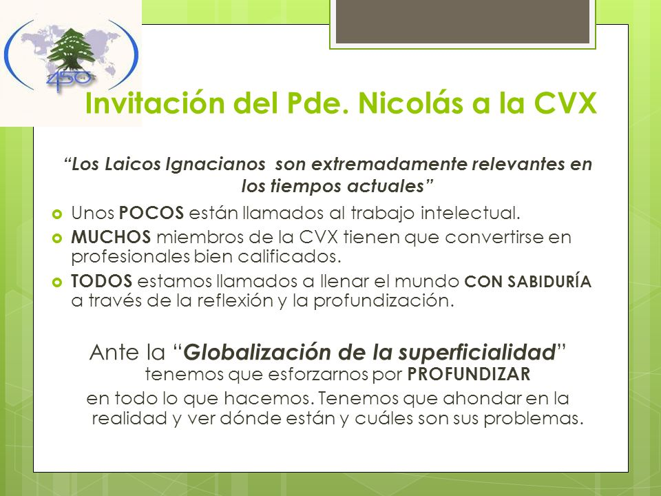 Invitación del Pde. Nicolás a la CVX