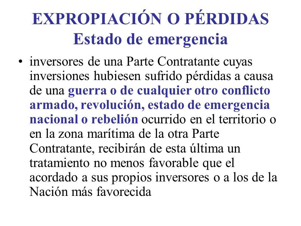 EXPROPIACIÓN O PÉRDIDAS Estado de emergencia