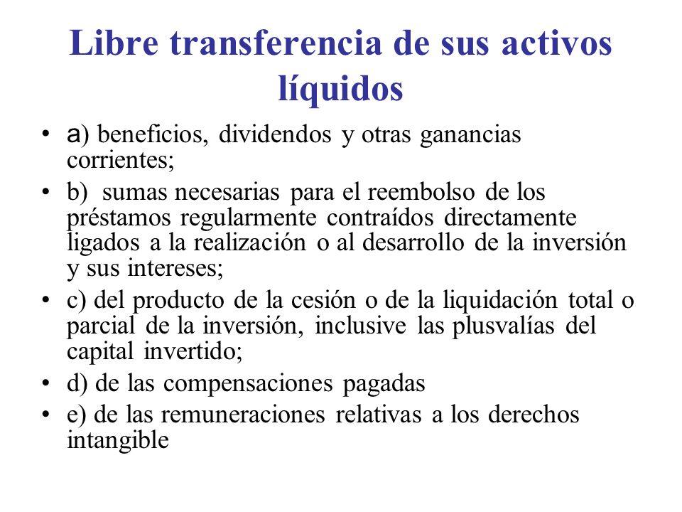 Libre transferencia de sus activos líquidos