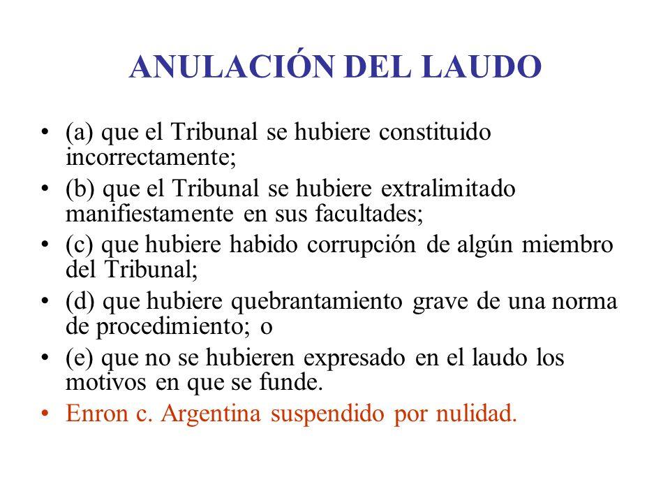 ANULACIÓN DEL LAUDO (a) que el Tribunal se hubiere constituido incorrectamente;