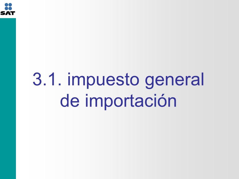 3.1. impuesto general de importación