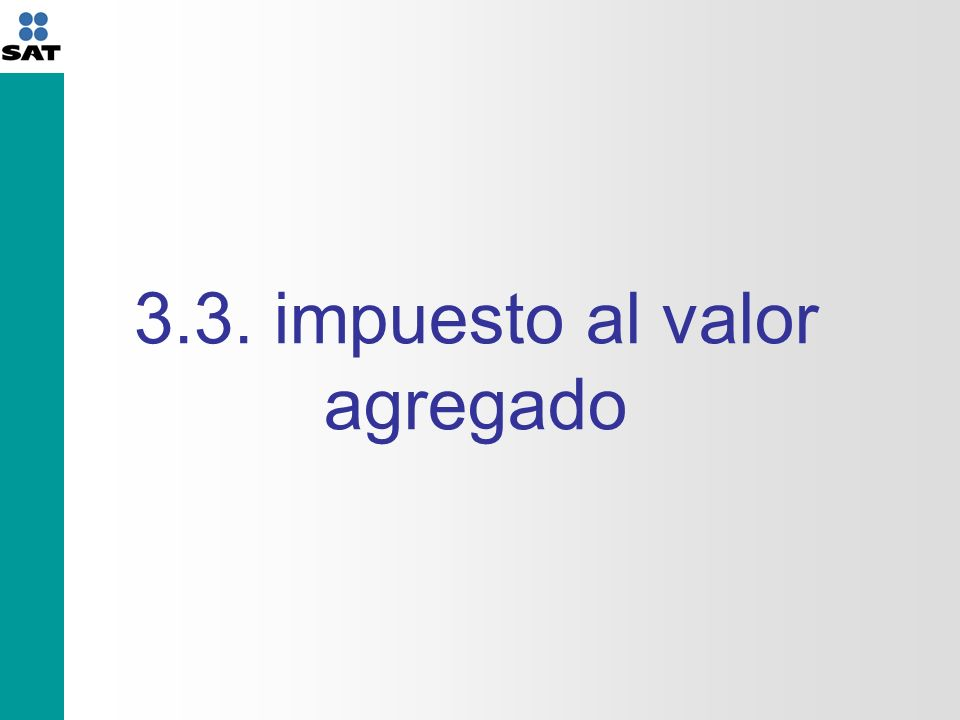 3.3. impuesto al valor agregado