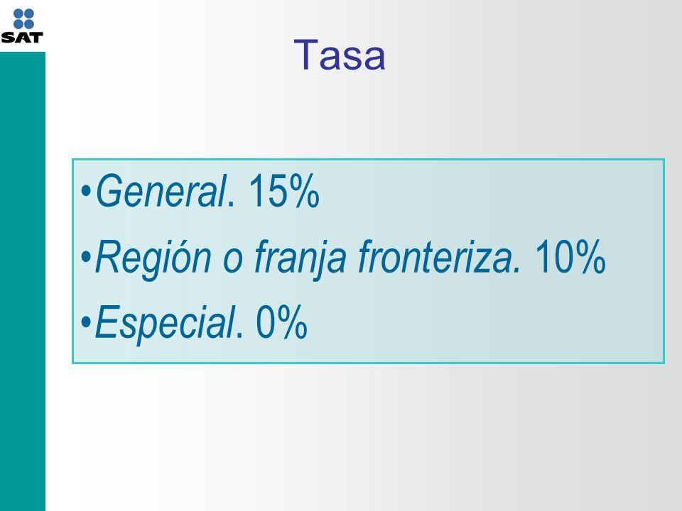 Región o franja fronteriza. 10% Especial. 0%