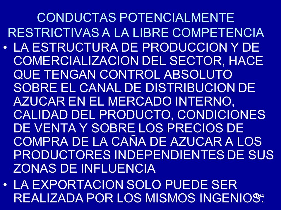 CONDUCTAS POTENCIALMENTE RESTRICTIVAS A LA LIBRE COMPETENCIA