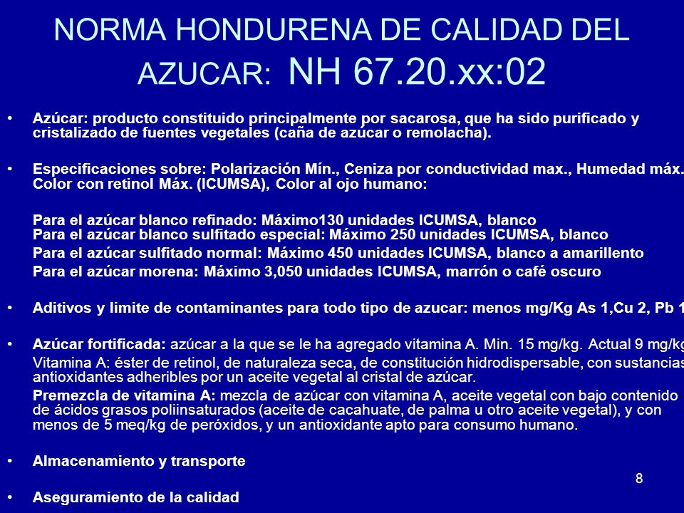 NORMA HONDURENA DE CALIDAD DEL AZUCAR: NH 67.20.xx:02