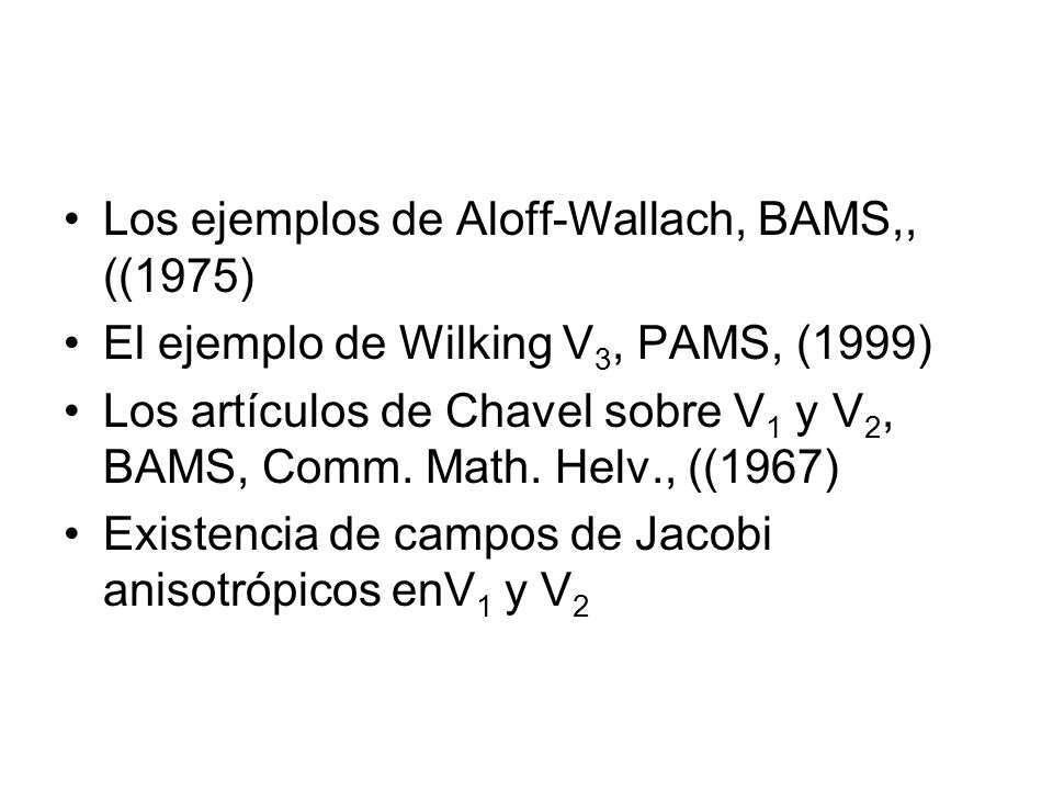 Los ejemplos de Aloff-Wallach, BAMS,, ((1975)