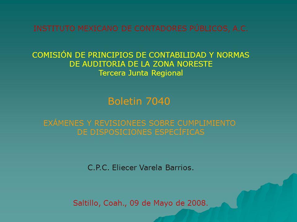 Boletin 7040 INSTITUTO MEXICANO DE CONTADORES PÚBLICOS, A.C.