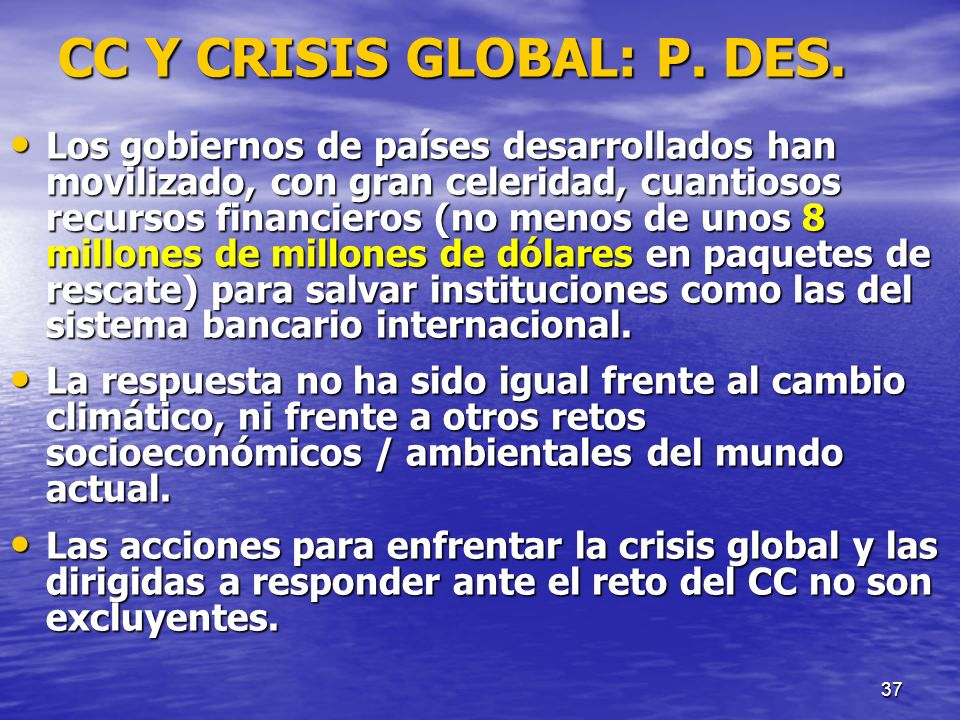 CC Y CRISIS GLOBAL: P. DES.