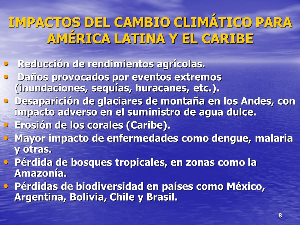 IMPACTOS DEL CAMBIO CLIMÁTICO PARA AMÉRICA LATINA Y EL CARIBE