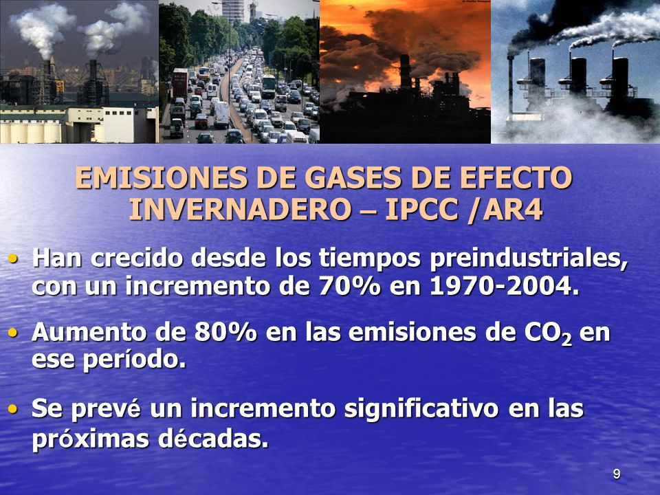 EMISIONES DE GASES DE EFECTO INVERNADERO – IPCC /AR4