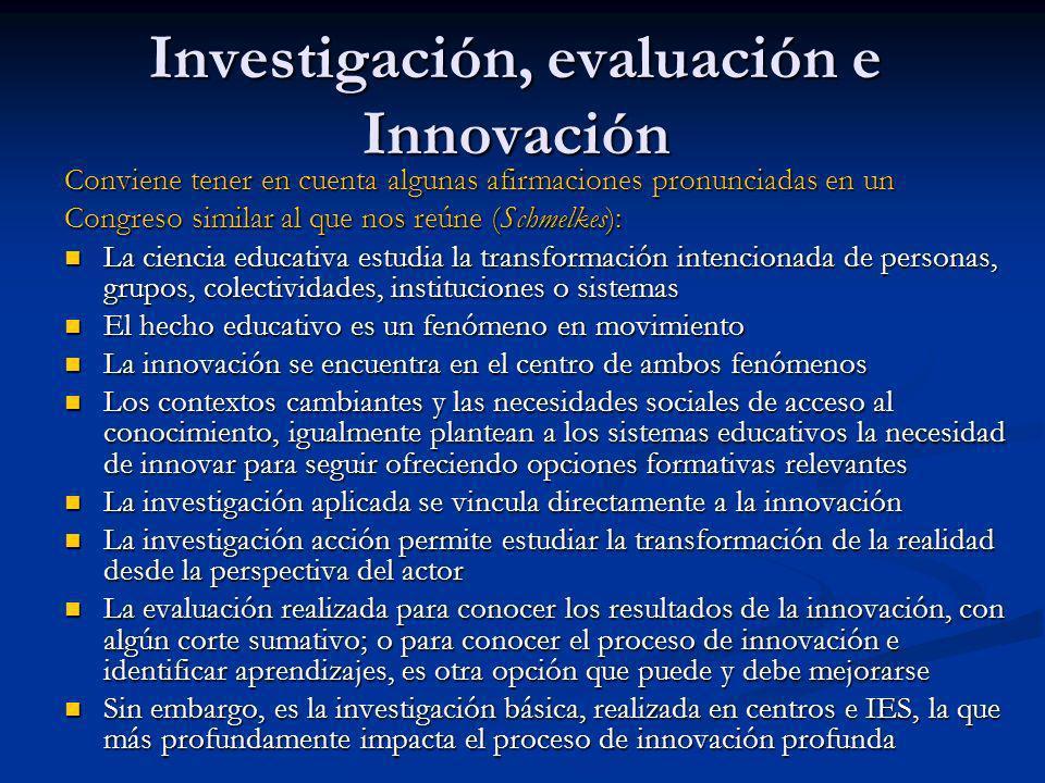 Investigación, evaluación e Innovación