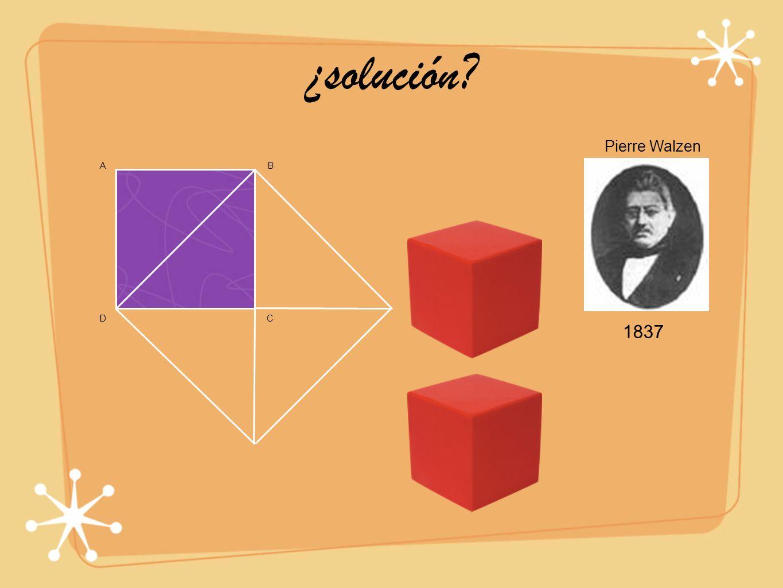 ¿solución Pierre Walzen 1837 B D C A