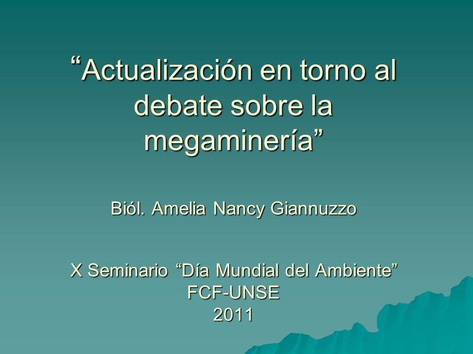Actualización en torno al debate sobre la megaminería Biól
