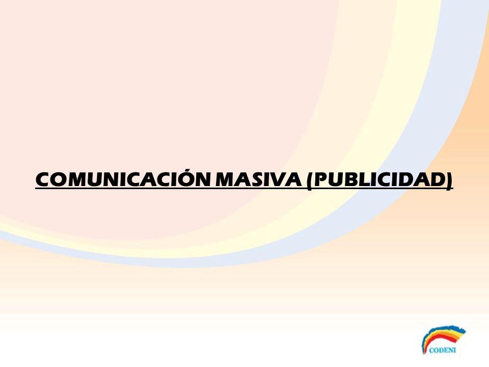 COMUNICACIÓN MASIVA (PUBLICIDAD)