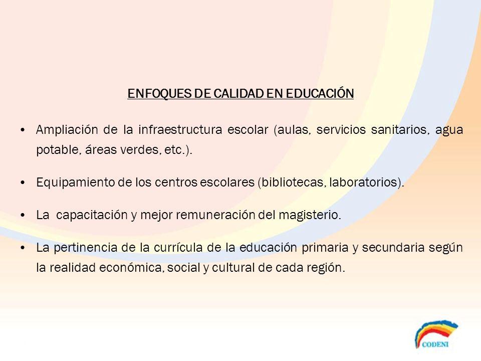 ENFOQUES DE CALIDAD EN EDUCACIÓN