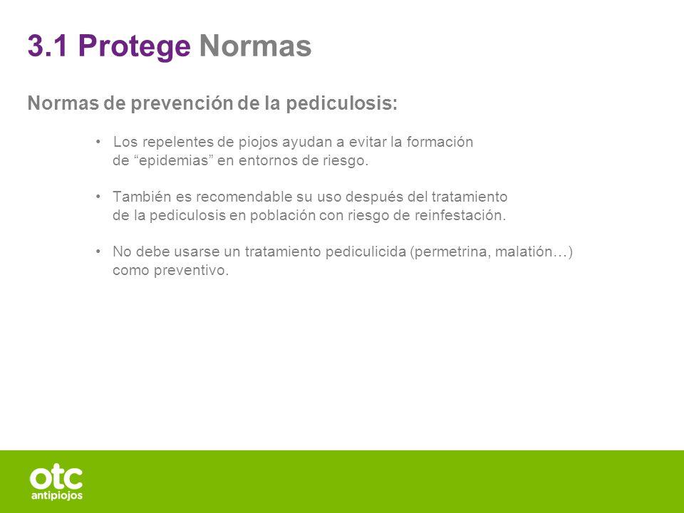 3.1 Protege Normas Normas de prevención de la pediculosis: