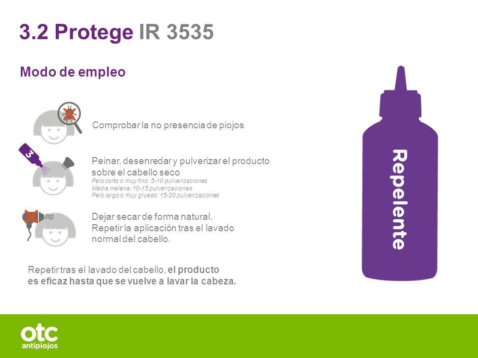 3.2 Protege IR 3535 Modo de empleo Comprobar la no presencia de piojos