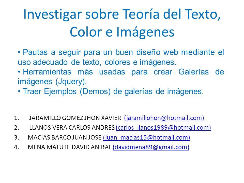 Investigar sobre Teoría del Texto, Color e Imágenes