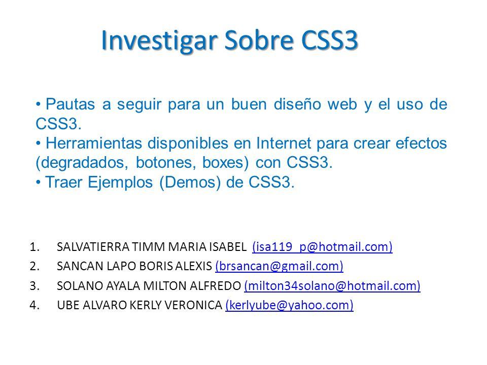 Investigar Sobre CSS3 Pautas a seguir para un buen diseño web y el uso de CSS3.