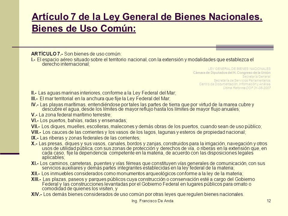 Artículo 7 de la Ley General de Bienes Nacionales. Bienes de Uso Común: