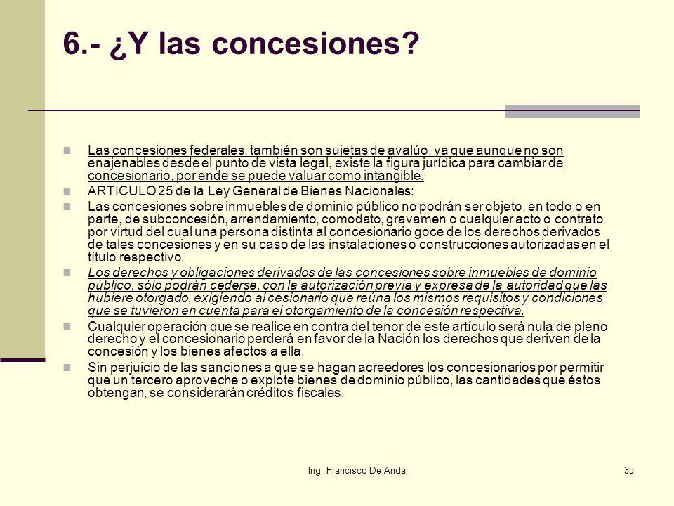 6.- ¿Y las concesiones