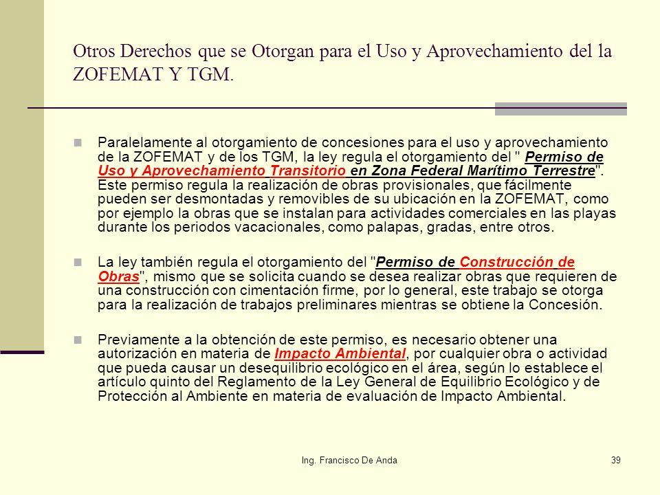Otros Derechos que se Otorgan para el Uso y Aprovechamiento del la ZOFEMAT Y TGM.