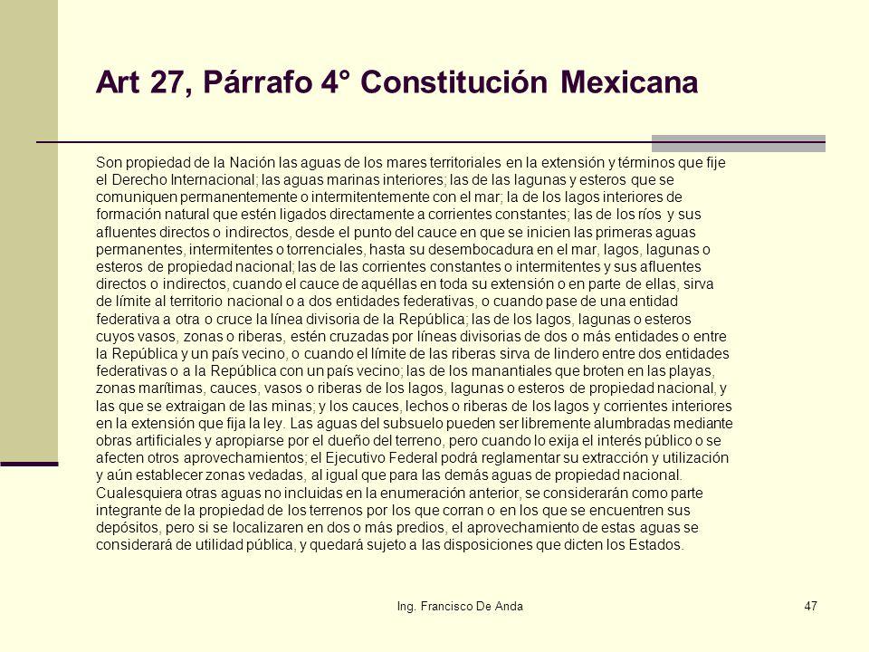 Art 27, Párrafo 4° Constitución Mexicana