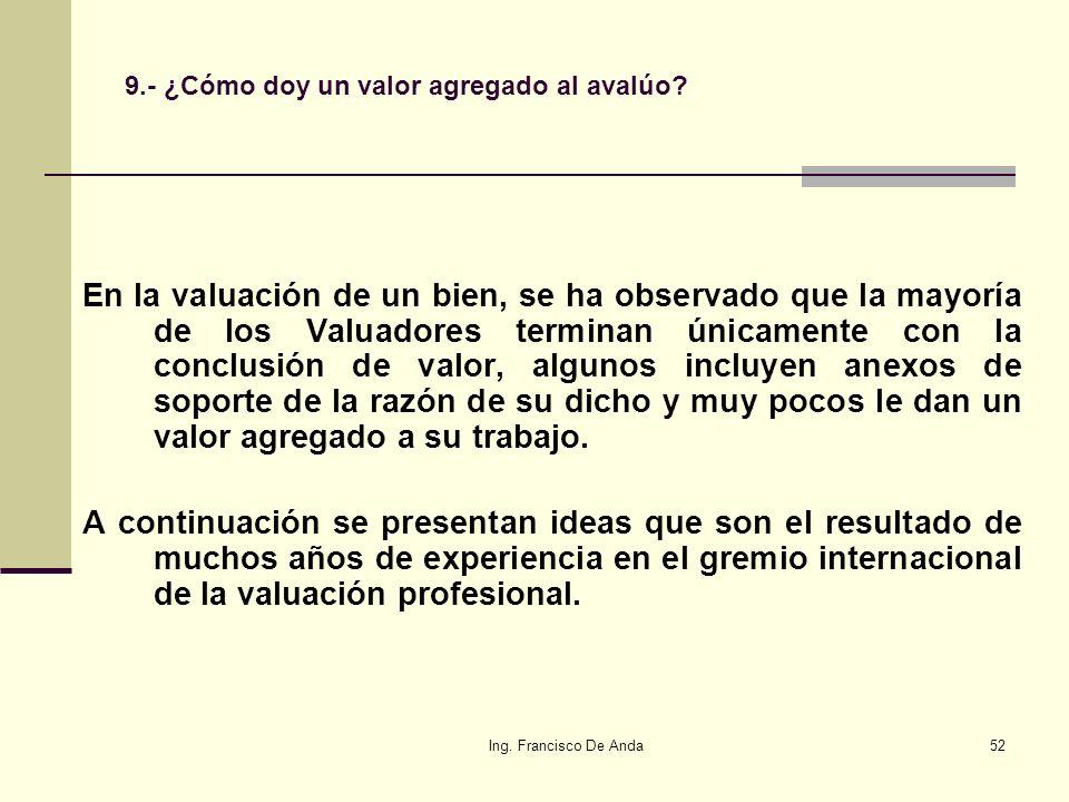 9.- ¿Cómo doy un valor agregado al avalúo