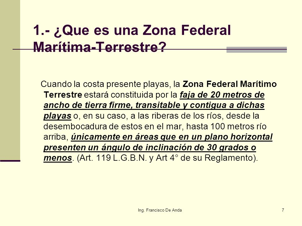 1.- ¿Que es una Zona Federal Marítima-Terrestre