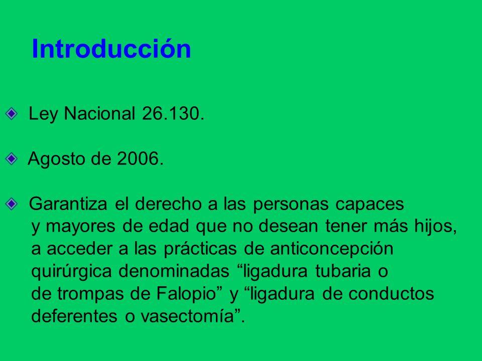 Introducción Ley Nacional 26.130. Agosto de 2006.