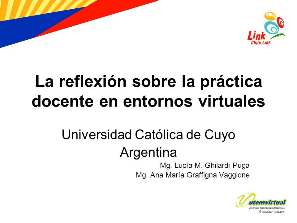 La reflexión sobre la práctica docente en entornos virtuales
