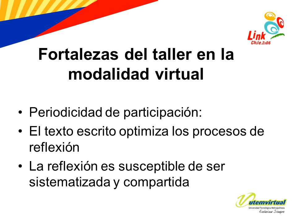 Fortalezas del taller en la modalidad virtual
