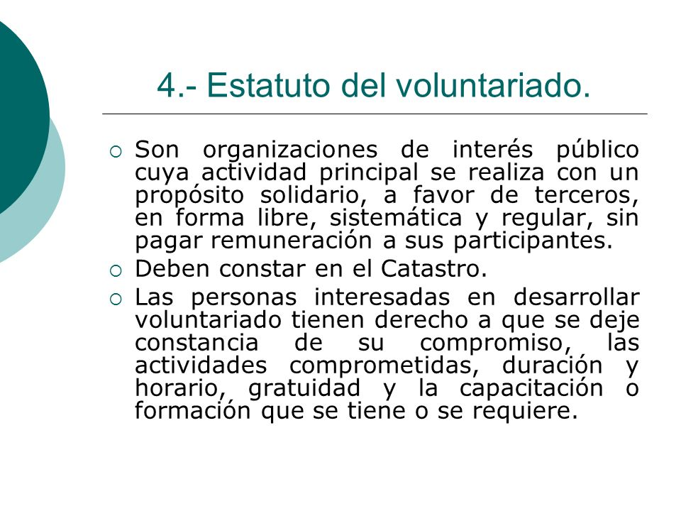 4.- Estatuto del voluntariado.