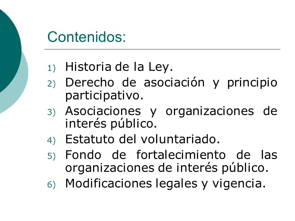 Contenidos: Historia de la Ley.