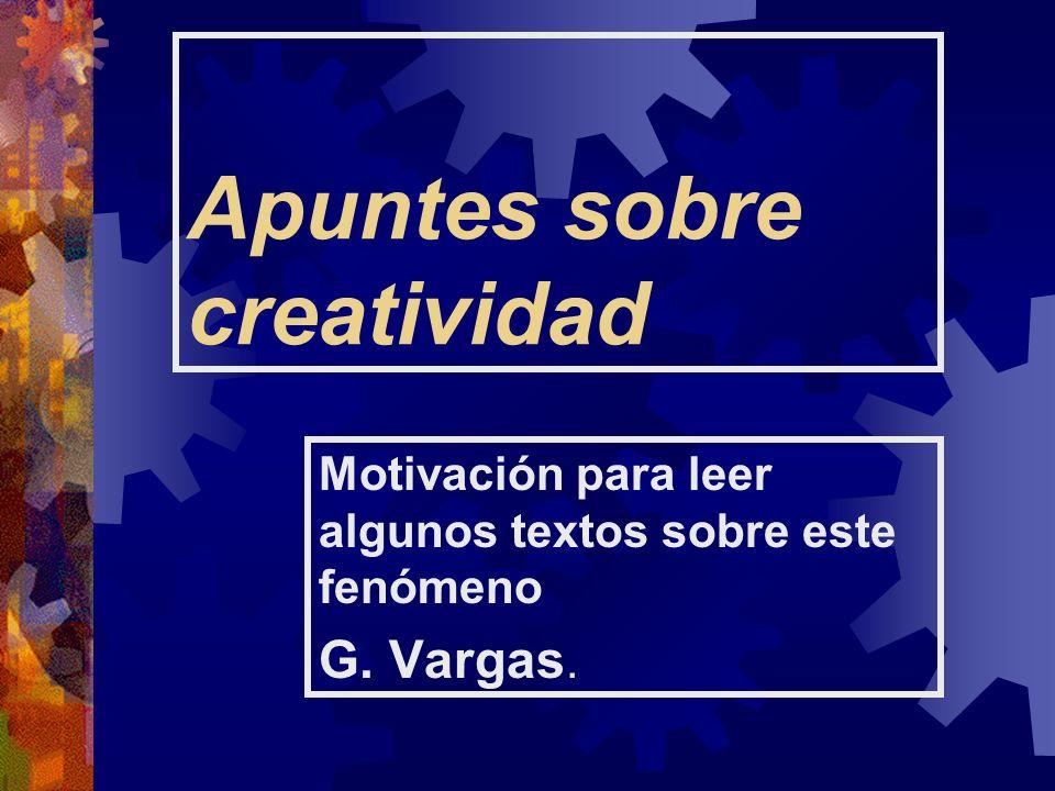 Apuntes sobre creatividad