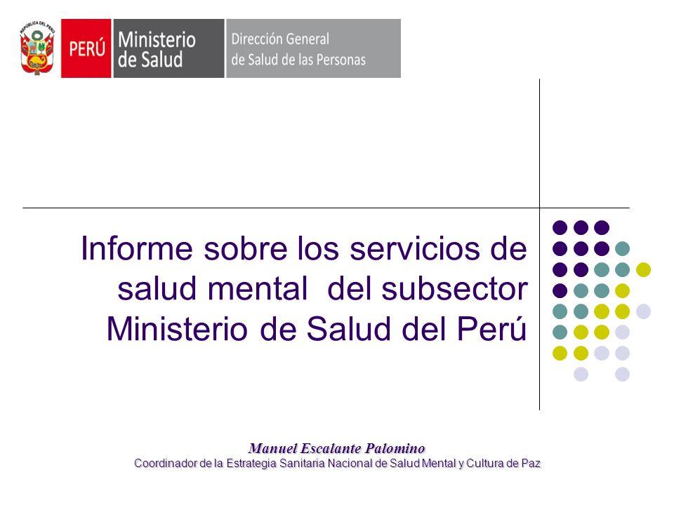 Informe sobre los servicios de salud mental del subsector Ministerio de Salud del Perú
