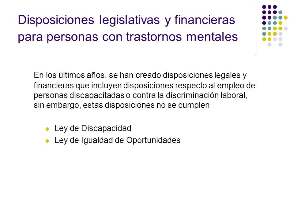 Disposiciones legislativas y financieras para personas con trastornos mentales