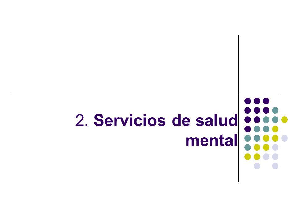 2. Servicios de salud mental