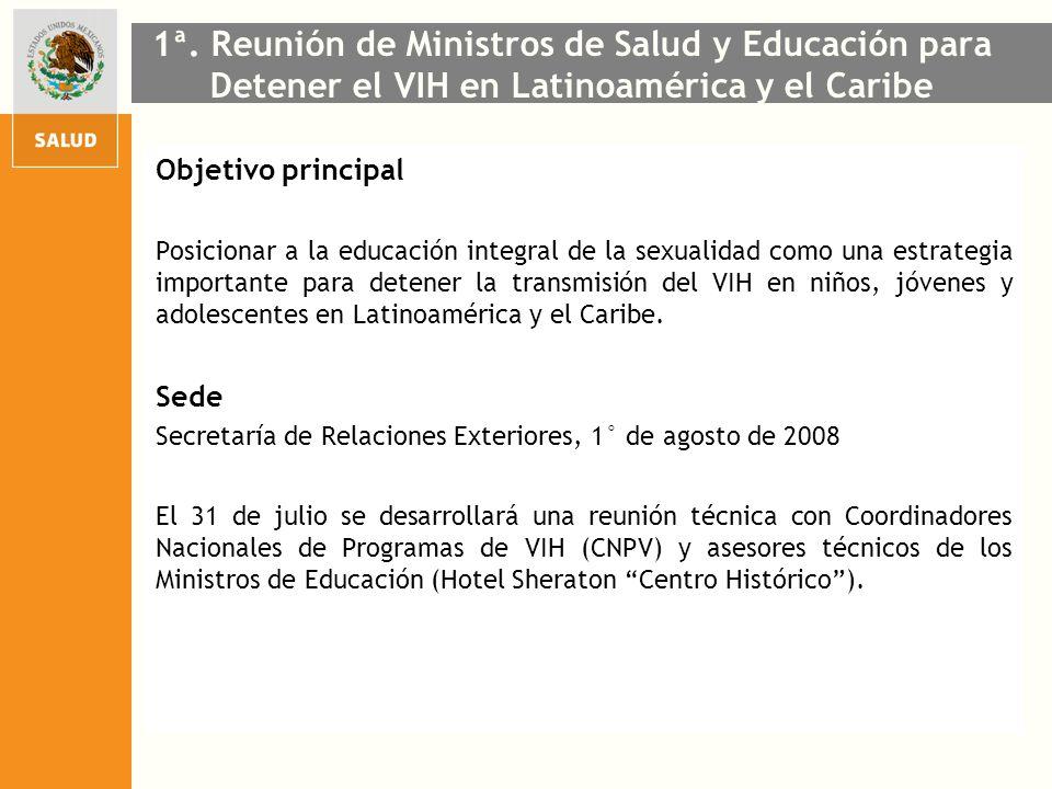 1ª. Reunión de Ministros de Salud y Educación para Detener el VIH en Latinoamérica y el Caribe