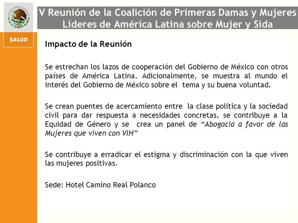V Reunión de la Coalición de Primeras Damas y Mujeres Líderes de América Latina sobre Mujer y Sida