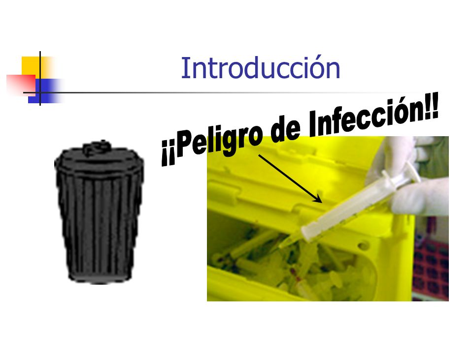 ¡¡Peligro de Infección!!