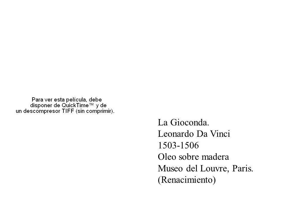 Oleo La Gioconda. Leonardo Da Vinci 1503-1506 Oleo sobre madera