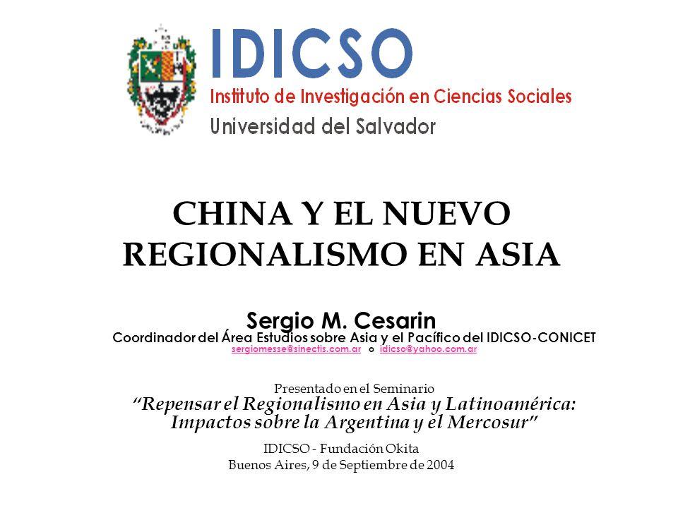 CHINA Y EL NUEVO REGIONALISMO EN ASIA