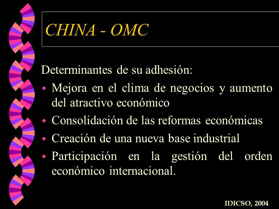 CHINA - OMC Determinantes de su adhesión: