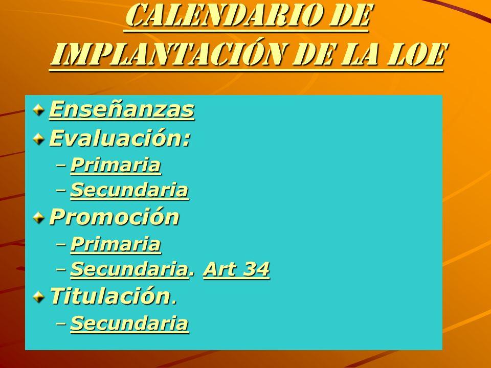 CALENDARIO DE IMPLANTACIÓN DE LA LOE