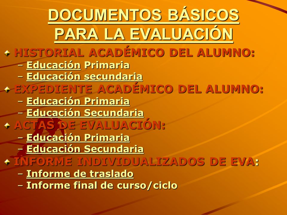 DOCUMENTOS BÁSICOS PARA LA EVALUACIÓN
