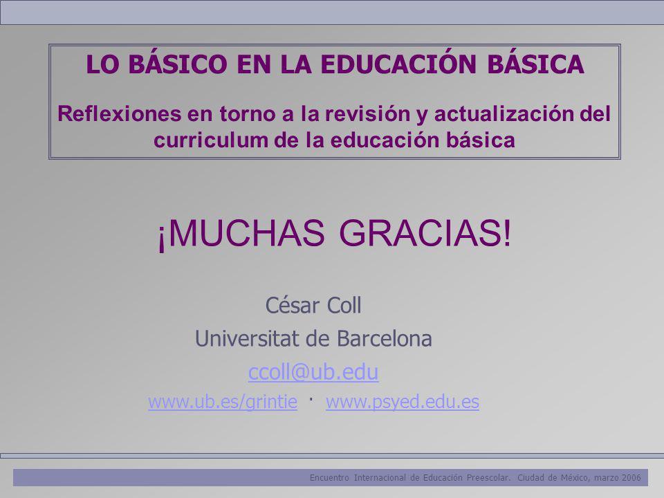 LO BÁSICO EN LA EDUCACIÓN BÁSICA Reflexiones en torno a la revisión y actualización del curriculum de la educación básica