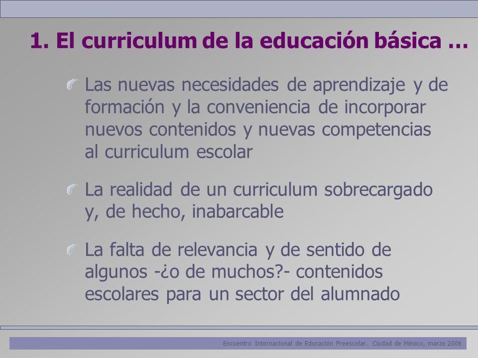 1. El curriculum de la educación básica …