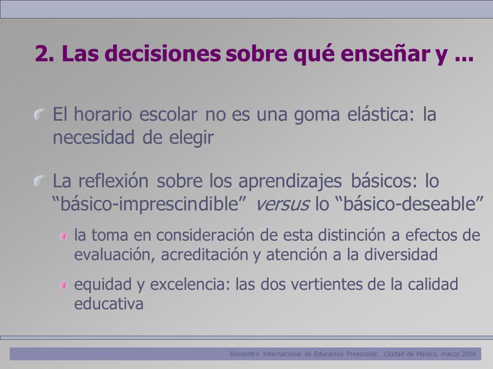 2. Las decisiones sobre qué enseñar y ...