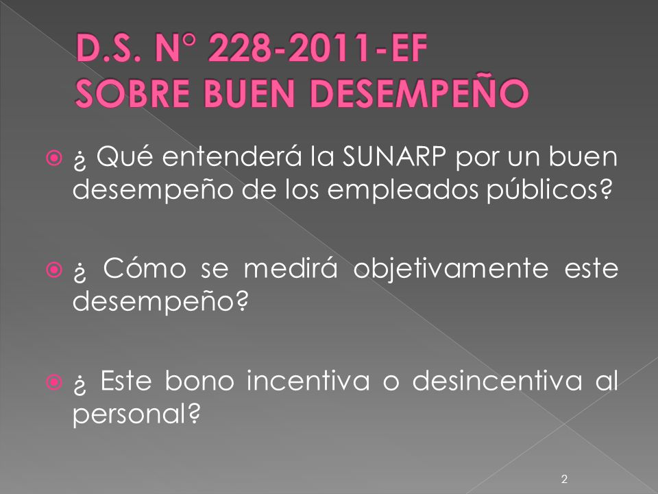 D.S. N° 228-2011-EF SOBRE BUEN DESEMPEÑO